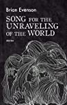 Song for the Unraveling of the World ebook download free