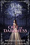 Out of Darkness (Shady Oaks Series Book 1)