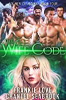 The Wife Code: Banks (Six Men of Alaska #4)