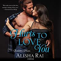 Hurts to Love You (Forbidden Hearts, #3)