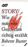 Story: Wie man eine Geschichte richtig erzählt