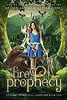 The Fire Prophecy (Hidden Legends: Academy of Magical Creatures, #1)