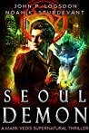 Seoul Demon (Southeast Asia Paranormal Police Department #2)