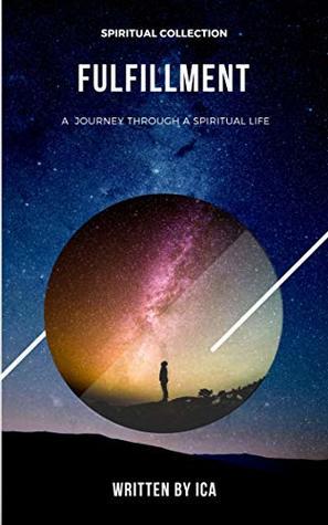 Fulfillment: A Journey Through a Spiritual Life (Spiritual Collection)