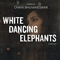 White Dancing Elephants: Stories