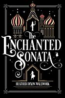 The Enchanted Sonata