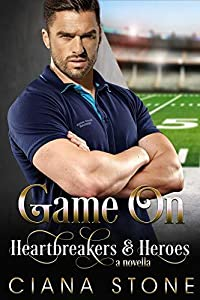 Game On: a book in the Cotton Creek Saga (Heartbreakers & Heroes, #9)