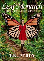 Lexi Monarch (The Winged #2)