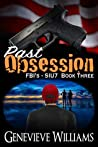 Past Obsession (FBI's SIU7 Series Book# 3
