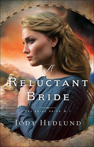 A Reluctant Bride (Bride Ships, #1)