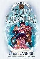 Secret Guardians: The Rogues 2