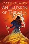 An Illusion of Thieves (Chimera, #1)
