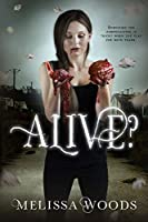 Alive? (The Alive? Series Book 1)