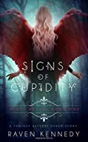Signs of Cupidity (Heart Hassle #1)