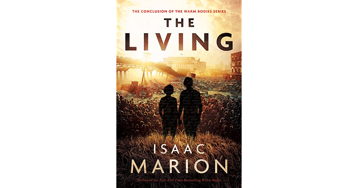 Isaac marion warm bodies goodreads giveaways