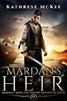 Mardan's Heir (Mardan's Mark #2)