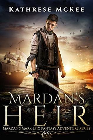Mardan's Heir (Mardan's Mark #2)