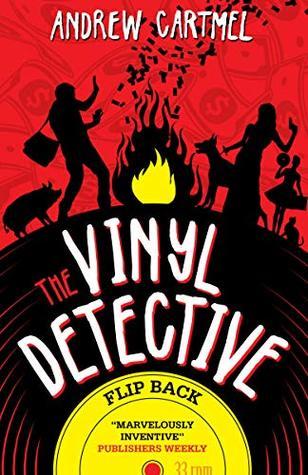 Vinyl Detective (The Vinyl Detective #4) - Andrew Cartmel