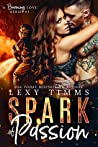Spark of Passion (Burning Love #1)