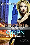Recovering the Siren (Seraphine Thomas #10)