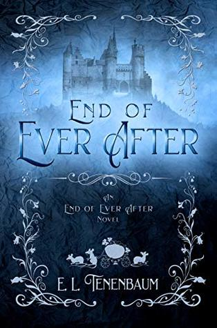 End of Ever After (End of Ever After, #1)