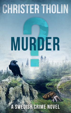 MURDER? (Stockholm Sleuth, #3)