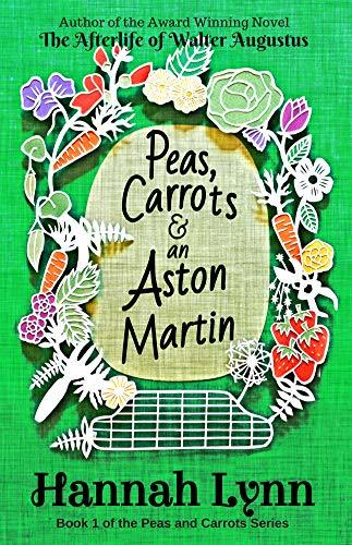 Peas, Carrots and an Aston Martin