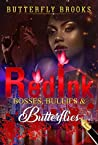 Red Ink: Bosses, Bullies, & Butterflies