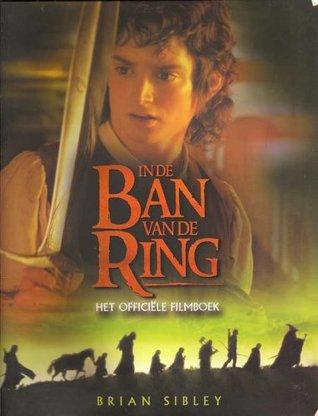In de Ban van de Ring - Het Officiële Filmboek