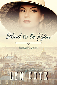 Had to be You (The Carlyle Women #2)
