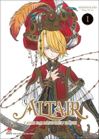 Altair Canh đại Bang Kieu Hanh Tập 1 By Kotono Kato