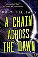 A Chain Across the Dawn (The Universe After Book 2)