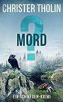 MORD? (Die Stockholm Detektive, #3)