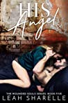 His Angel (Wounded Souls #5)