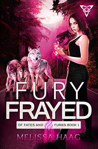 Fury Frayed by Melissa Haag