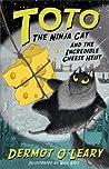 Toto the Ninja Cat and the Incredible Cheese Heist (Toto the Ninja Cat, #2)