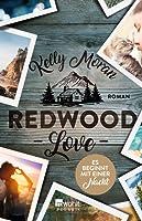 Redwood Love - Es beginnt mit einer Nacht (Redwood Ridge, #3)