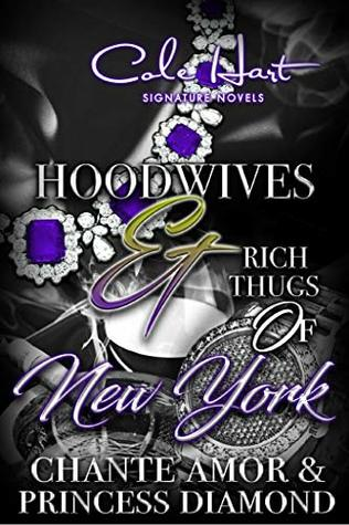 Hoodwives & Rich Thugs of New York
