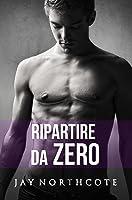 Ripartire da zero (Housemates #5)