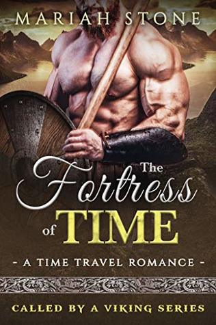 The Fortress of Time (Called by a Viking #1)