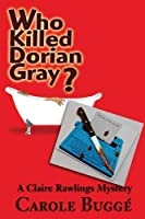 Who Killed Dorian Gray?