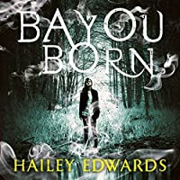 Bayou Born (Foundling, #1)