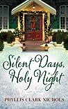 Silent Days, Holy Night