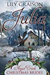Julia (Angel Creek Christmas Brides #2)