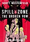 The Broken Vow (Spill Zone, #2) audiobook download free