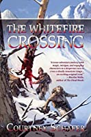 The Whitefire Crossing (The Shattered Sigil Book 1)