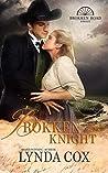 Brokken Knight (Brokken Road Romances 0.75)