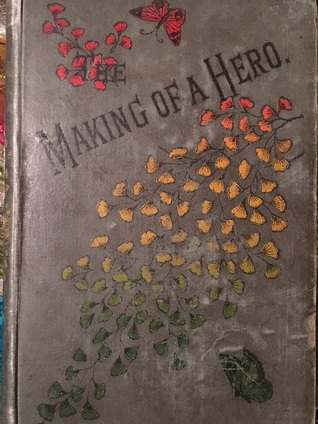 The Making of a Hero