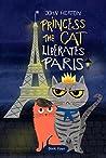Princess the Cat Liberates Paris: A Children's Cat and Dog Travel Adventure