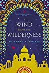 A Wind from the Wilderness (Watchers of Outremer, #1)